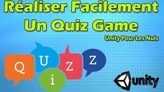 Créer facilement un Quiz Game avec Unity