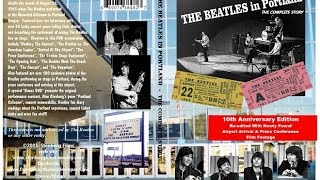 The Beatles In Portland   The Complete Story - 10th Anniversary Edition