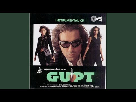 Gupt The Hidden Truth - Gupt (Title) lyrics