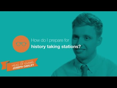 The OSCE: How to prepare for history taking stations