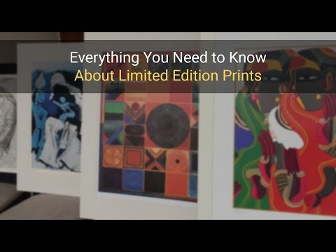 Limited Edition Prints - Everything You Need to Know