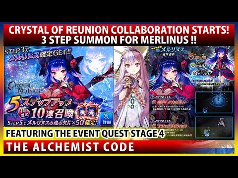 Crystal of Reunion Collaboration Starts! 3 Step Summon For Merlinus (The Alchemist Code)