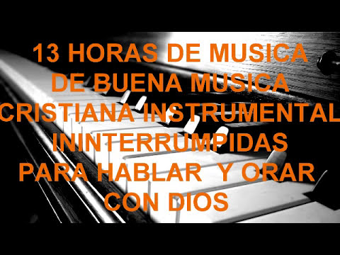 musica cristiana Instrumental de adoracion para Orar a DIOS-alabanza de adoracion, vigilia completas | Hit English Song |Mp3 Song Download | Full Song