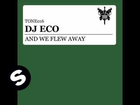 DJ Eco - And We Flew Away (Original Mix)