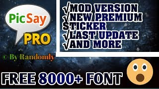 Gambar cover Picsay Pro Mod Latest Version And Free 8000+ Font Pack | Cara Pasang Font Di Picsay Pro