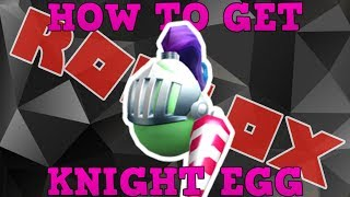 How to Get the Good Knight Egg   Roblox Egg Hunt Event 2018