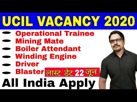 UCIL Recruitment 2020|| Mining Mate, Boiler Attendant Vacancy 2020 || Rojgar Avsar Daily