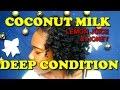 Coconut milk & lemon|lime juice deep conditioner|DIY for natural hair| ✔️Jah-nette