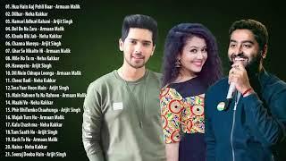 अरमान मलिक, नेहा कक्कड़, अरिजीत सिंह का सर्वश्रेष्ठ गीत संग्रह   नवीनतम बॉलीवुड रोमांटिक गाने