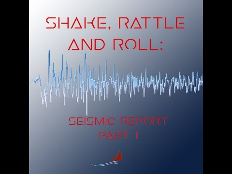Shake, Rattle & Roll: Seismic Report P1 w/ Fairewinds Energy