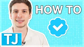 How to Get Twitter Verified