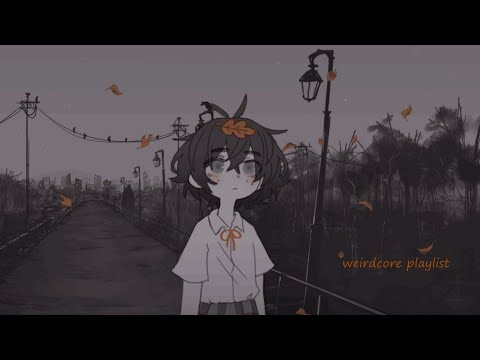 you exist for a reason || a dreamcore/oddcore/internetcore/traumacore playlist