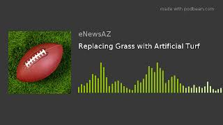 Replacing Grass with Artificial Turf