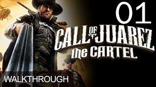 Call of Juarez The Cartel Walkthrough Gameplay Mission 1