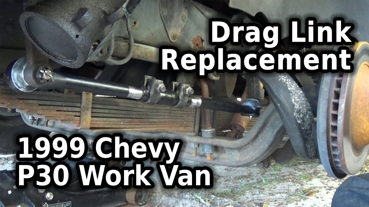 Fix It Right Drag Link 1999 Chevy P30 YouTube