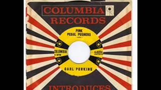 CARL PERKINS  - PINK PEDAL PUSHERS -  JIVE AFTER FIVE  -  COLUMBIA 4 41131 wmv