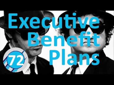 72: Executive Benefit Plans (Tony Myers)
