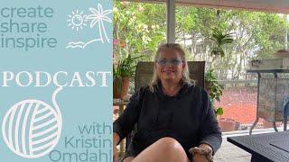 Create share inspire 827 podcast daily vlog Kristin Omdahl knitting crochet yarn beach