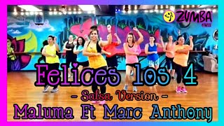 Felices los 4 (Salsa Version) - Maluma Ft Marc Anthony - Zumba