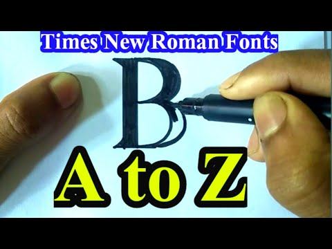Times New Roman fonts A to Z | Calligraphy writing A to Z |