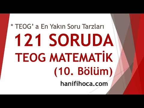 121 Soruda TEOG Matematik | 10. Bölüm | Hanifi Hoca