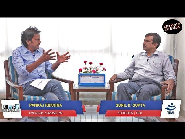 Chrome Talkies Season 2: Episode 3 - Sunil K. Gupta | Secretary, TRAI