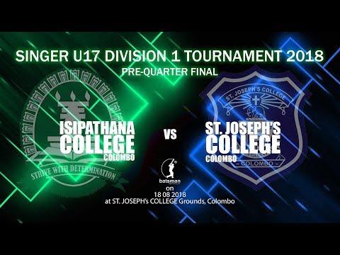 SINGER U-17 Division 1 Tournament 2018 - Pre-Quarter Finals [ISIPATHANS vs St. JOSEPHS]
