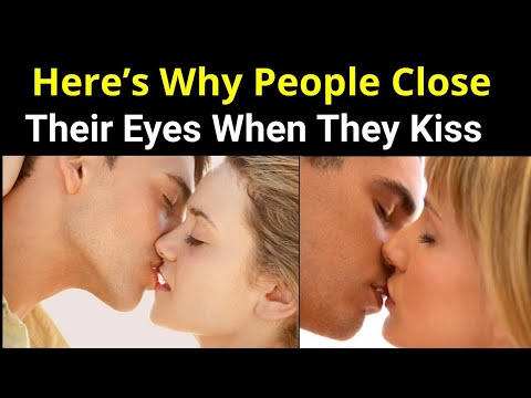 Heres Why People Close Their Eyes When They Kiss - YouTube