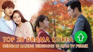 20 Drama Korea dengan rating penayangan tertinggi di 2018 (TV Publik) adakah favorit kalian ?