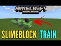 Minecraft Pocket Edition | Slimeblock Train 1.1.0