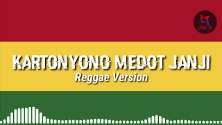 Kartonyono Medot Janji (Reggae Version) - Voc Dhevy Geranium