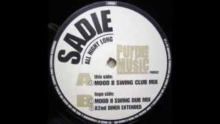 Sadie - All Night Long (Mood II Swing Club Mix)