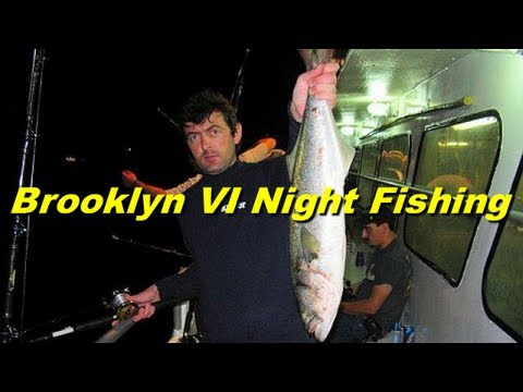 Brooklyn VI - Night Fishing For Bluefish