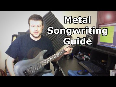 Metal Songwriting #1 - Creating Riffs and Arranging Song Structure For Metal Music