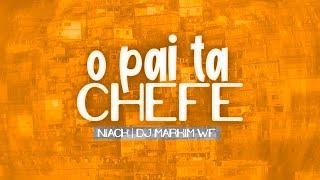 Baixar MC Niack - O Pai ta Chefe (DJ Markim WF) Áudio Oficial