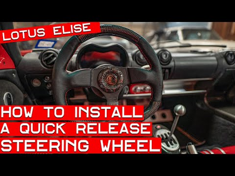 How to Install an NRG Quick Release Steering Wheel in Your Lotus Elise or Exige