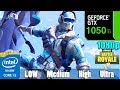 Fortnite Season 7 : GTX 1050TI 4GB | Low - Medium - High - Epic