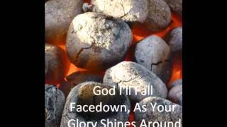Facedown, Matt Redman (Lyrics)