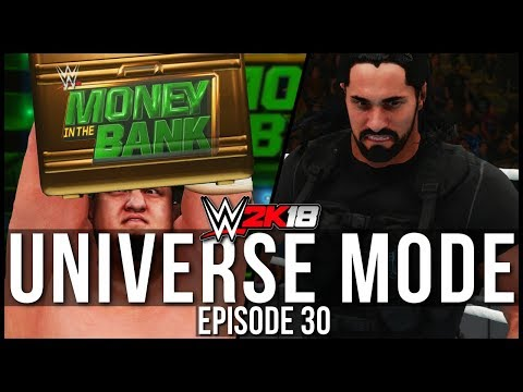 WWE 2K18 | Universe Mode - 'MONEY IN THE BANK PPV! (PART 1) | #30