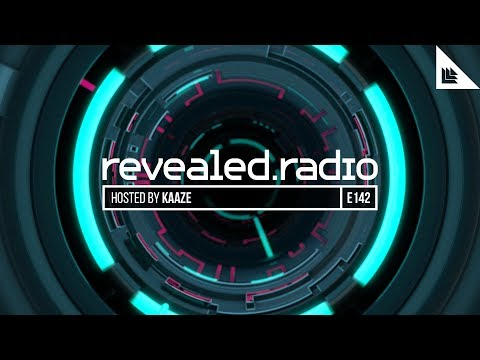 Revealed Radio 142 - KAAZE