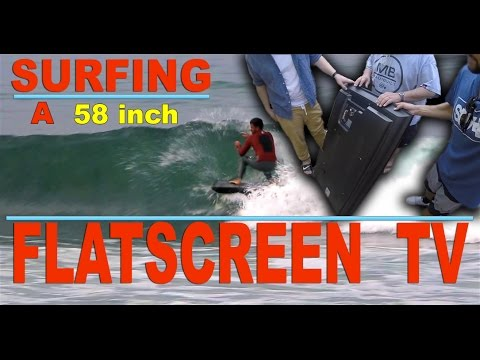 Surfing a Flatscreen TV with Bobby Hasbrook