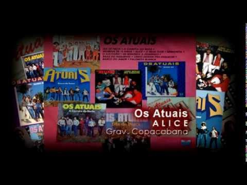 Os Atuais - Alice ( Banda Os Atuais )