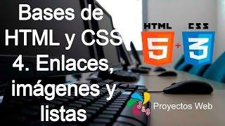 Curso: Bases de HTML y CSS - 4. Enlaces, imágenes y listas