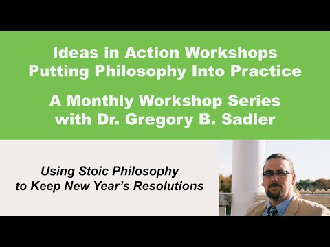 Ideas In Action: Using Stoic Philosophy To Keep New Years Resolutions