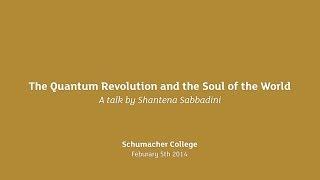 Earth Talk: The Quantum Revolution and the Soul of the World - Shantena Sabbadini