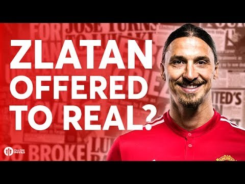 Zlatan Offered to Real Madrid?!  Manchester United Transfer News Today! #11