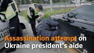 Assassination attempt on Ukraine president's aide