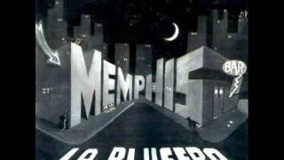 Memphis La Blusera - el blues de las 6 y 30