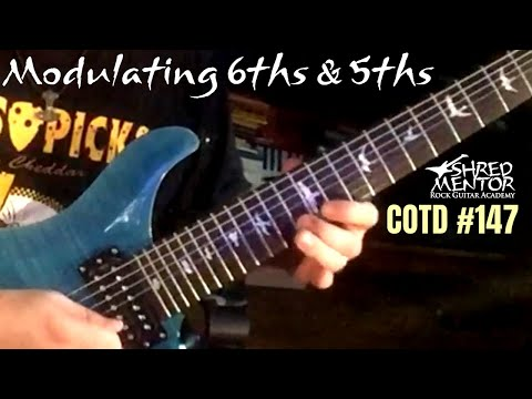 Modulating 6ths and 5ths | ShredMentor Challenge of the Day #147