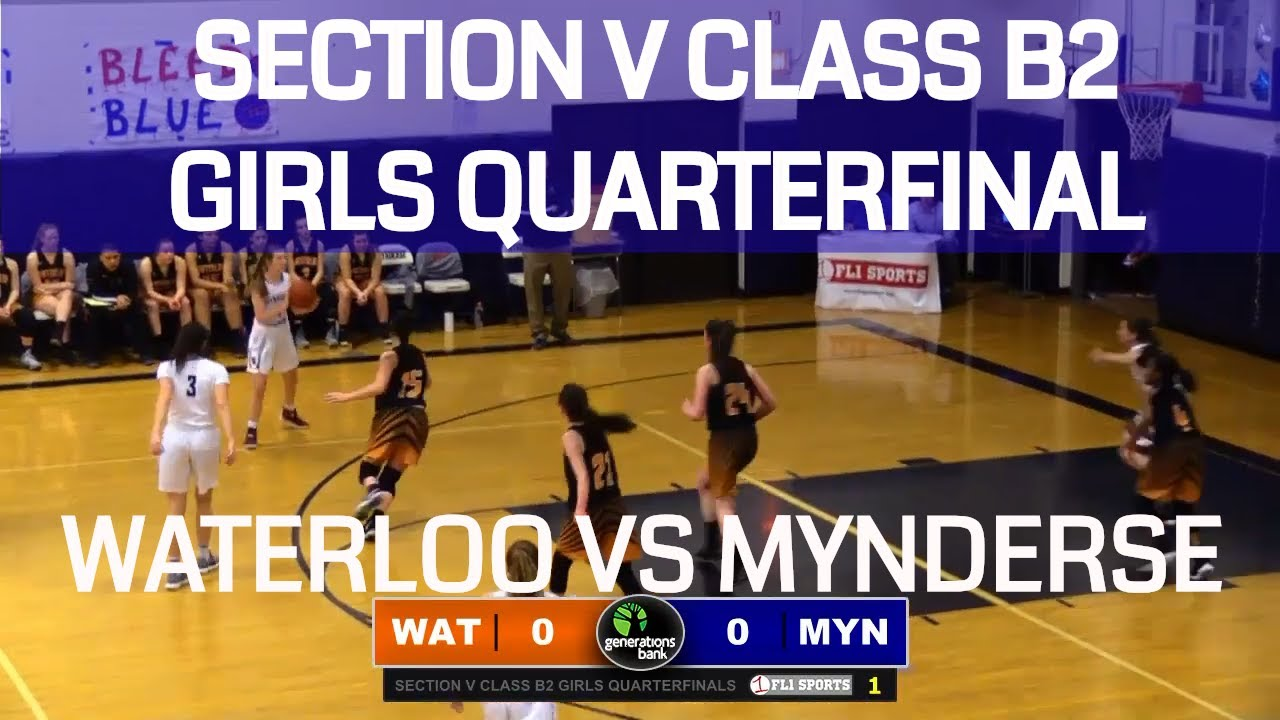 Waterloo vs. Mynderse .::. Section V Class B2 Girls Quarterfinal on FL1 Sports (video replay)